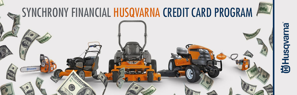 Husqvarna: Synchrony Financial Husqvarna Credit Card Program