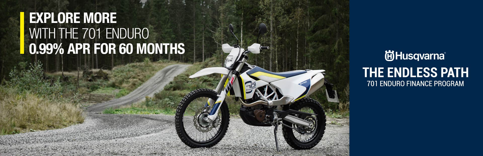 Husqvarna Motorcycles: The Endless Path - 701 Enduro Finance Program