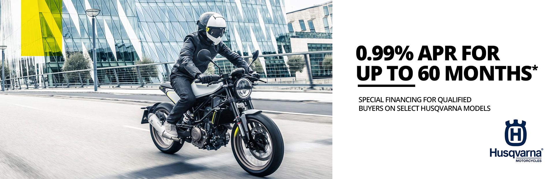 Husqvarna Motorcycles: VENTURE OUT Street Retail Finance Program
