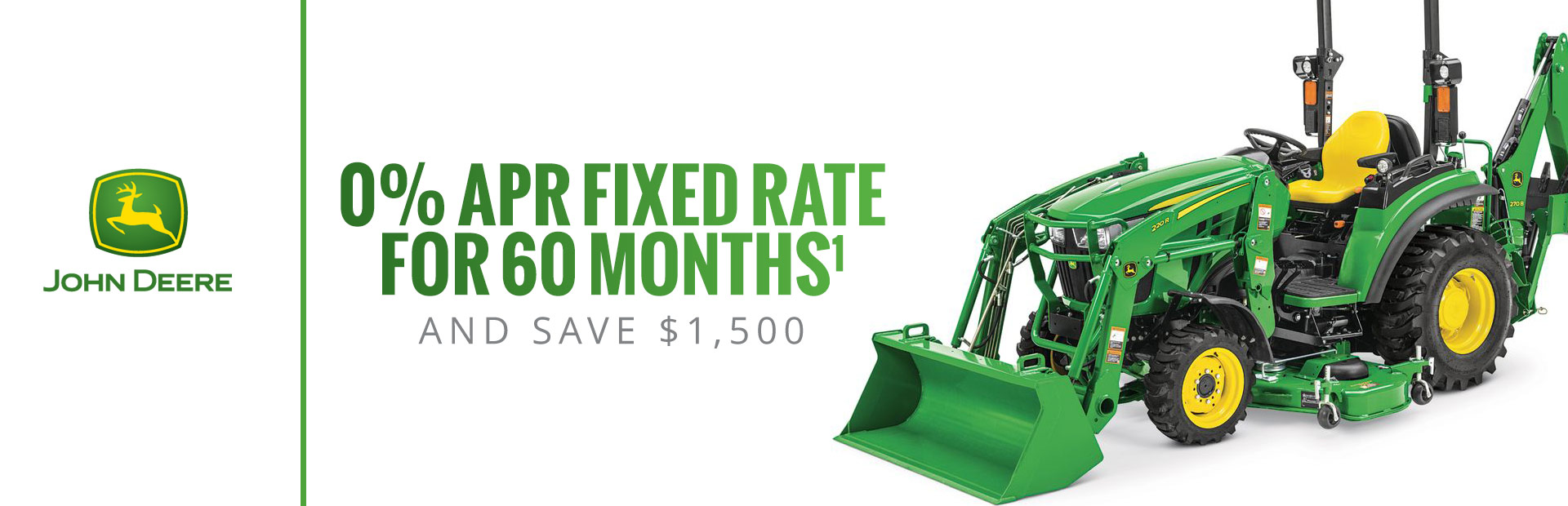 John Deere: 0% APR fixed rate for 60 Months AND Save $1,500