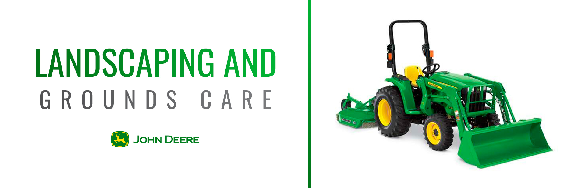 John Deere: Landscaping and Grounds Care