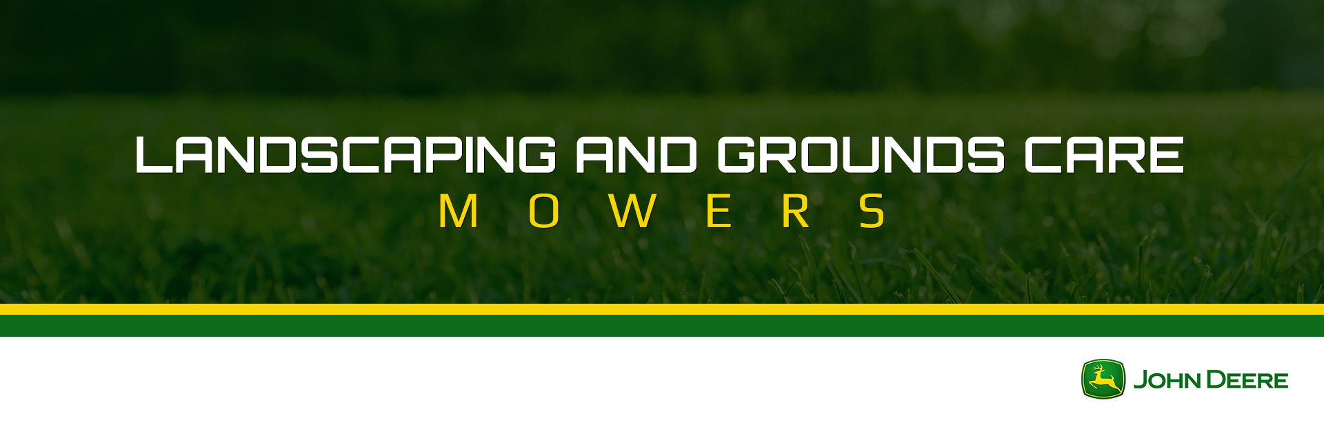 John Deere: Landscaping and Grounds Care Mowers