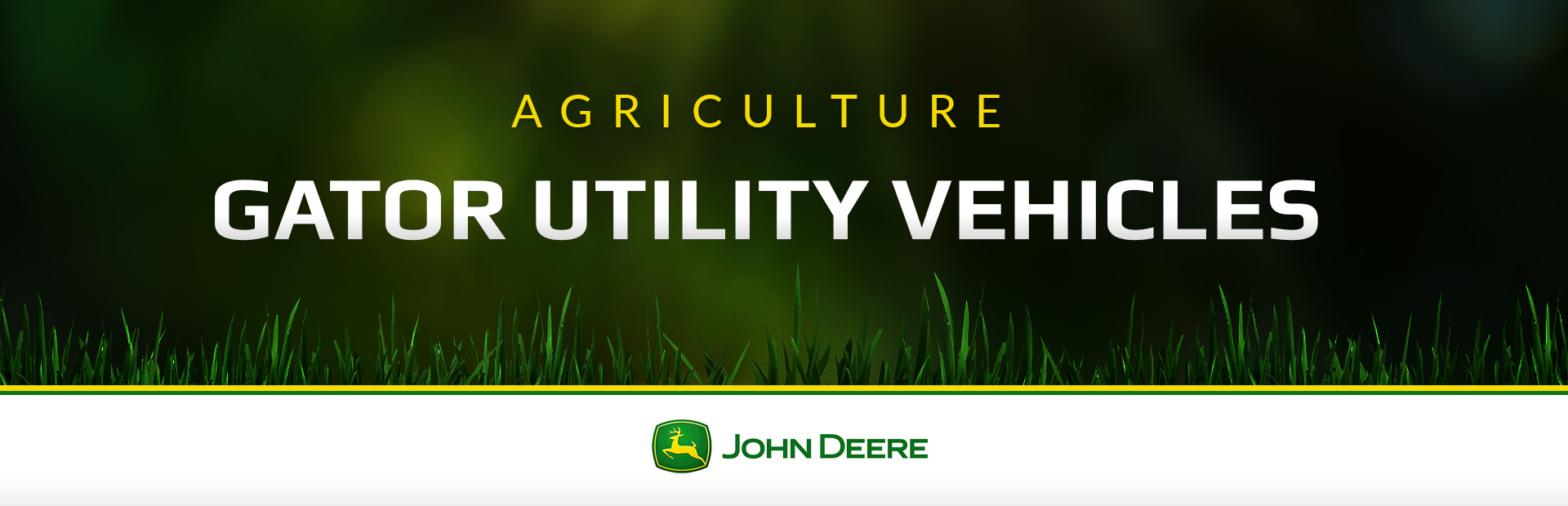 John Deere: Agriculture Gator Utility Vehicles