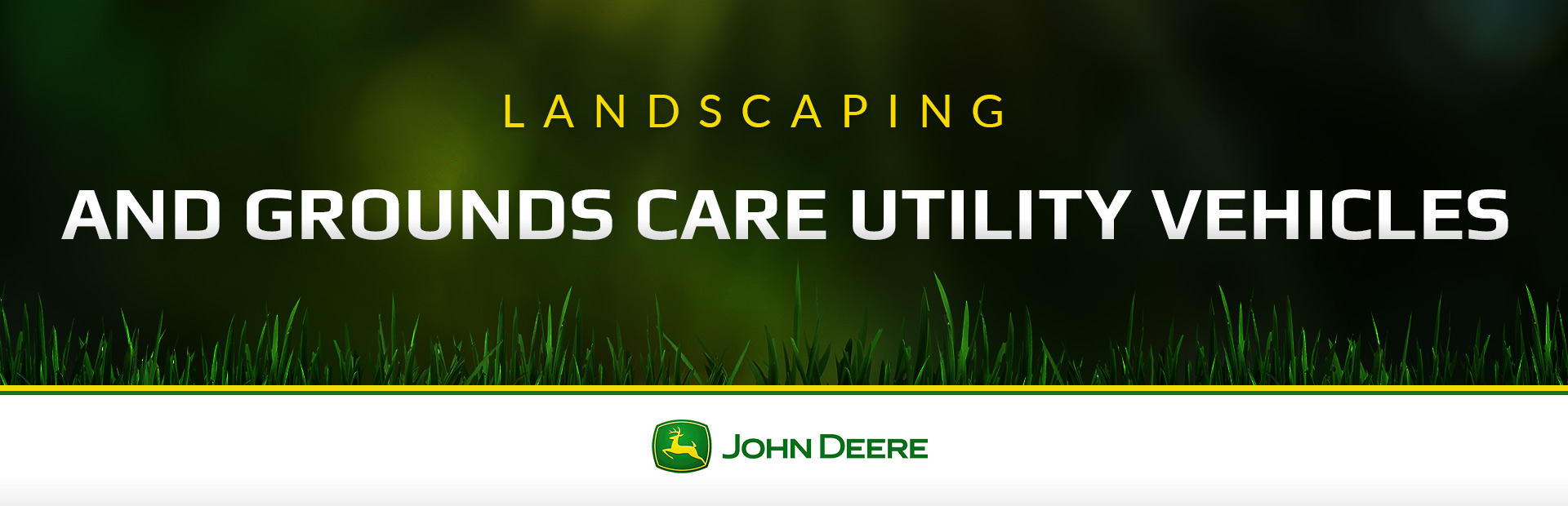 John Deere: Landscaping and Grounds Care Utility Vehicles