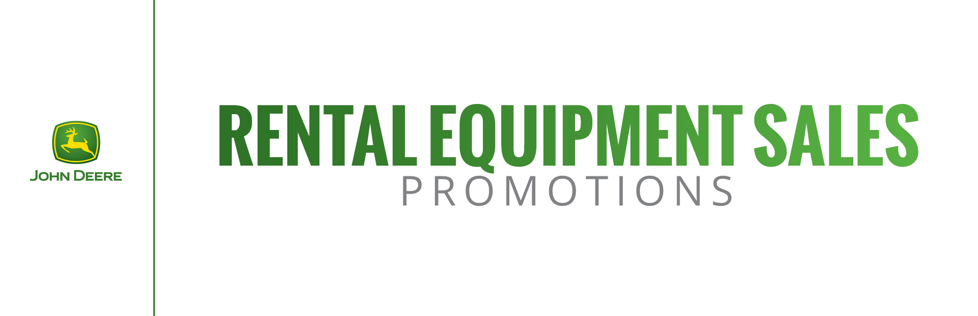 John Deere: Rental Equipment Sales