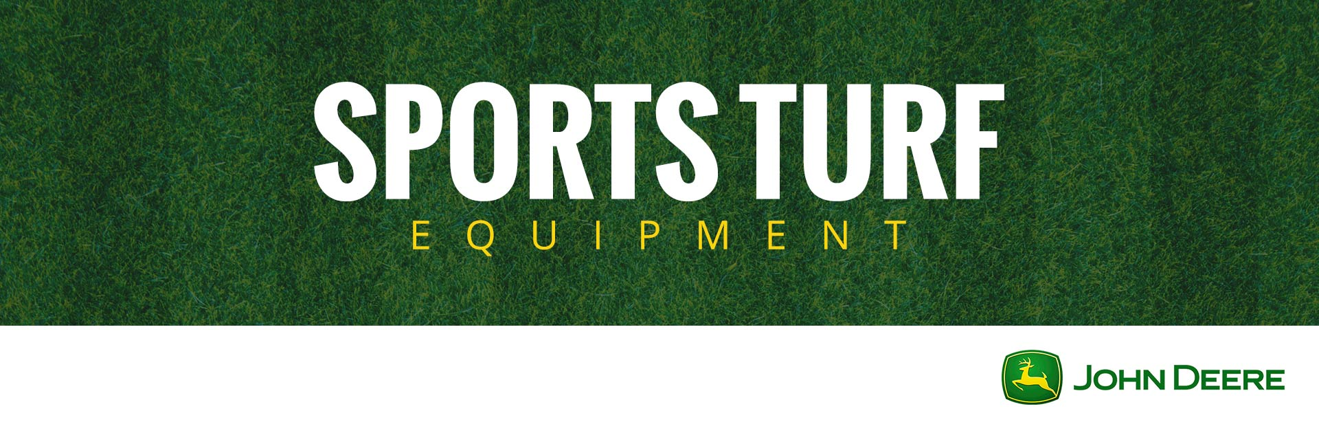 John Deere: Sports Turf Equipment