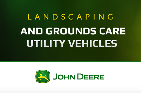 Landscaping and Grounds Care Utility Vehicles