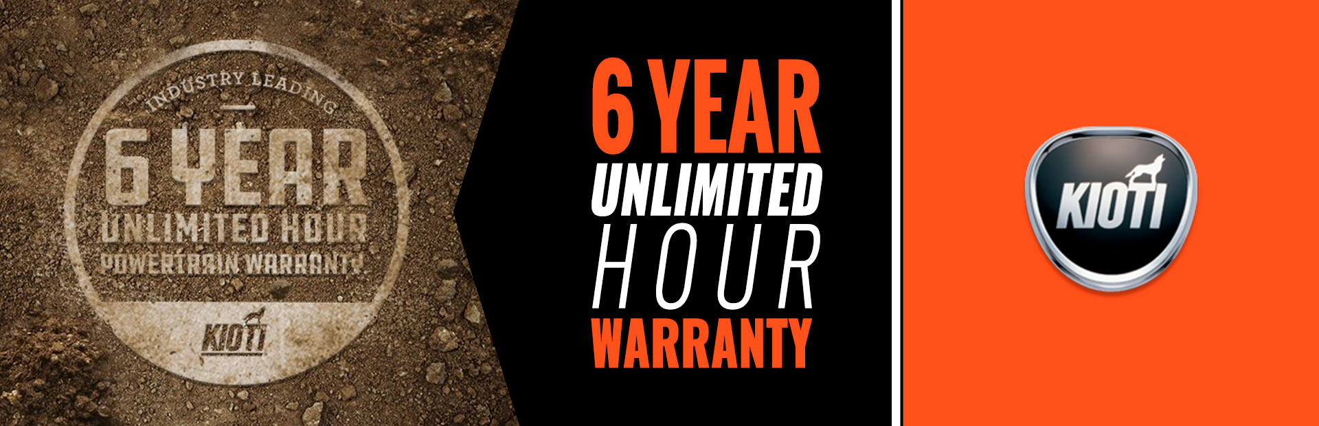 KIOTI: 6 Year Unlimited Hour Warranty