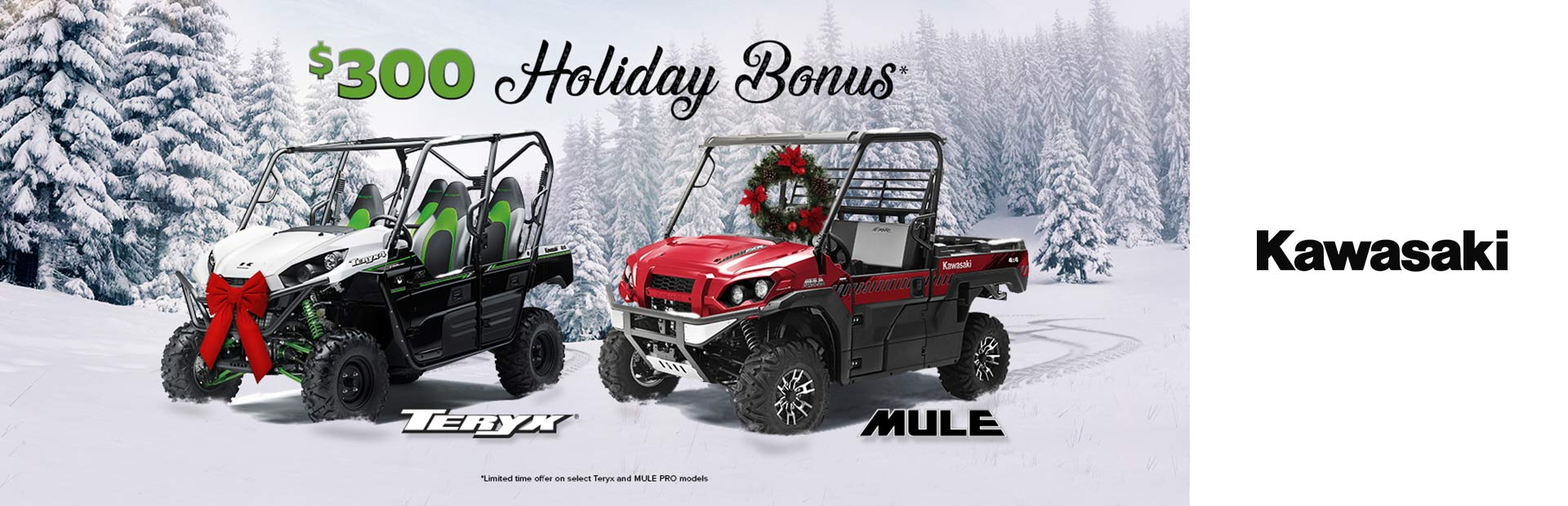 Kawasaki: $300 Holiday Bonus