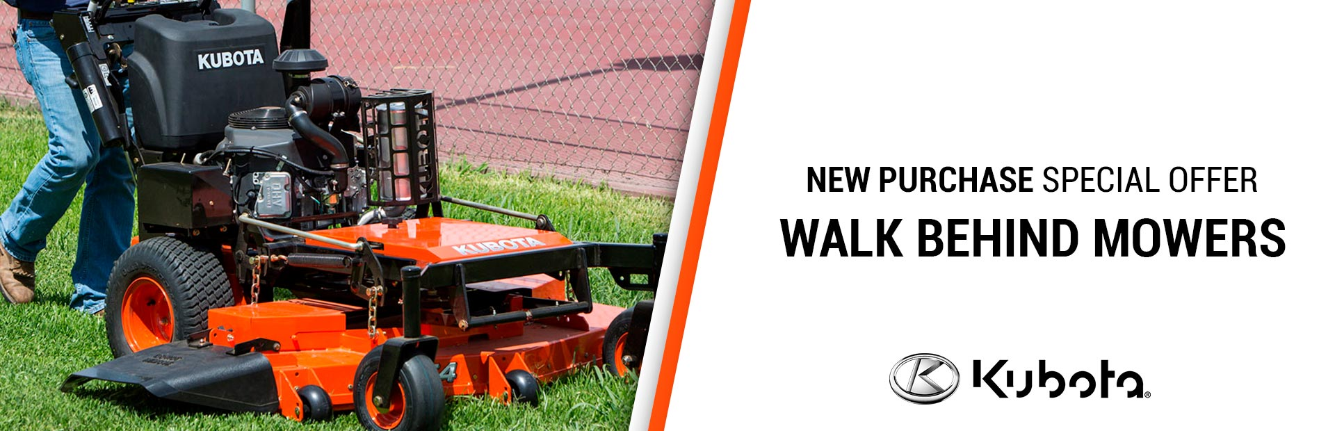 Kubota: NEW PURCHASE SPECIALS-WALK BEHIND MOWERS