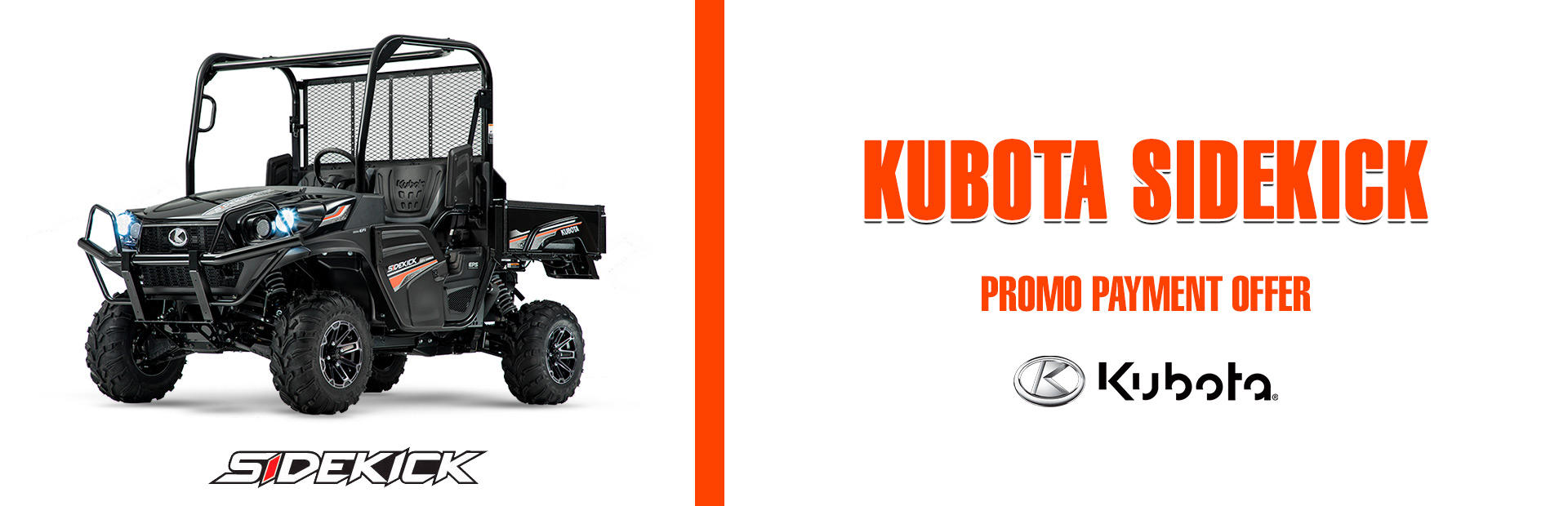 Kubota: KUBOTA SIDEKICK - PROMO PAYMENT OFFER