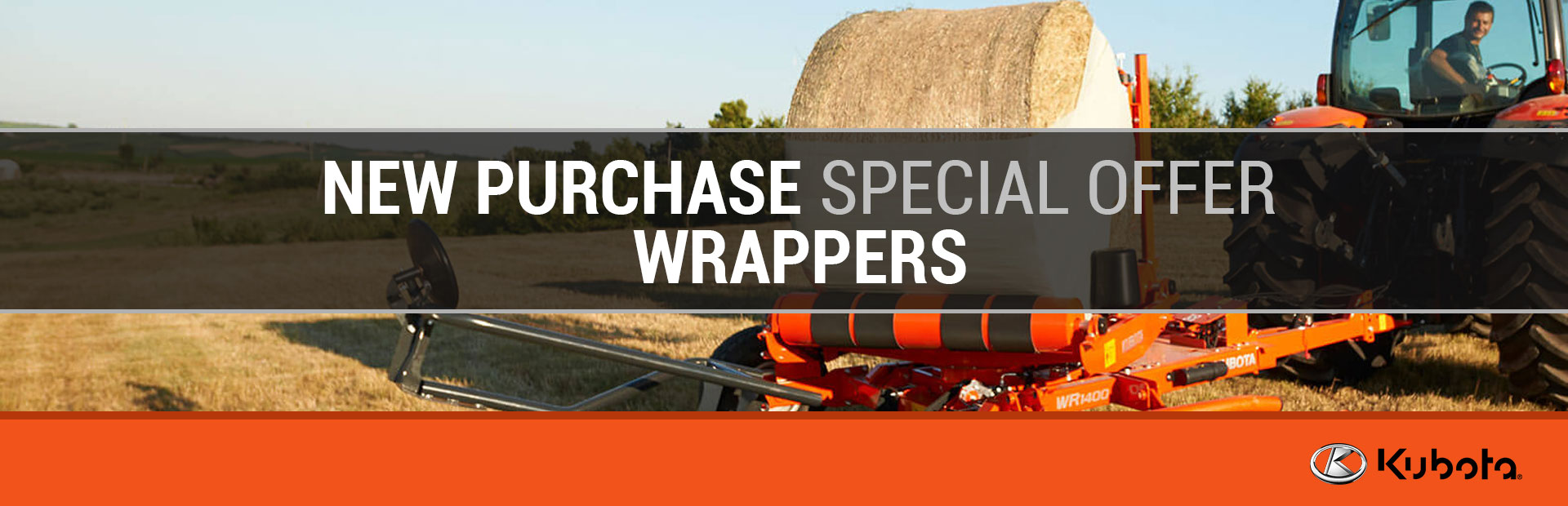 Kubota: New Purchase Special Offer - Wrappers