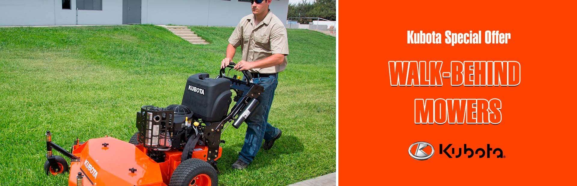 Kubota: Kubota Special Offer - Walk-Behind Mowers