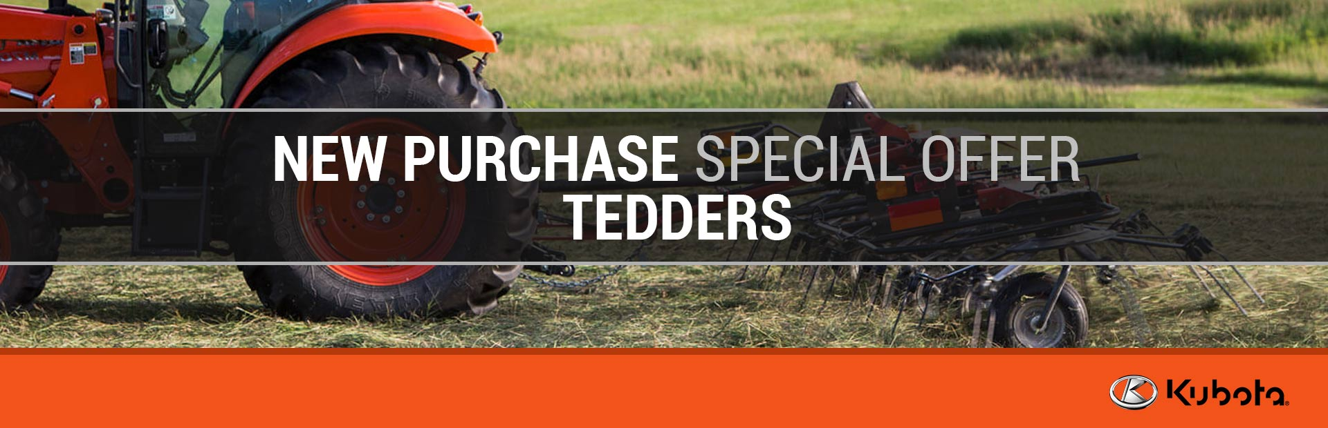 Kubota: New Purchase Special Offer - Tedders