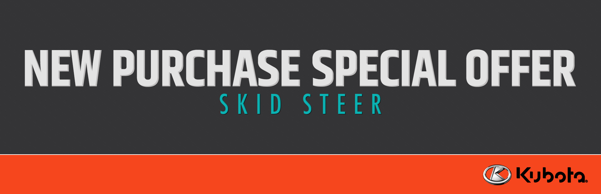 Kubota: New Purchase Special Offer - Skid Steer