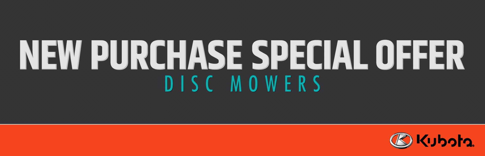 Kubota: New Purchase Special Offer - Disc Mowers