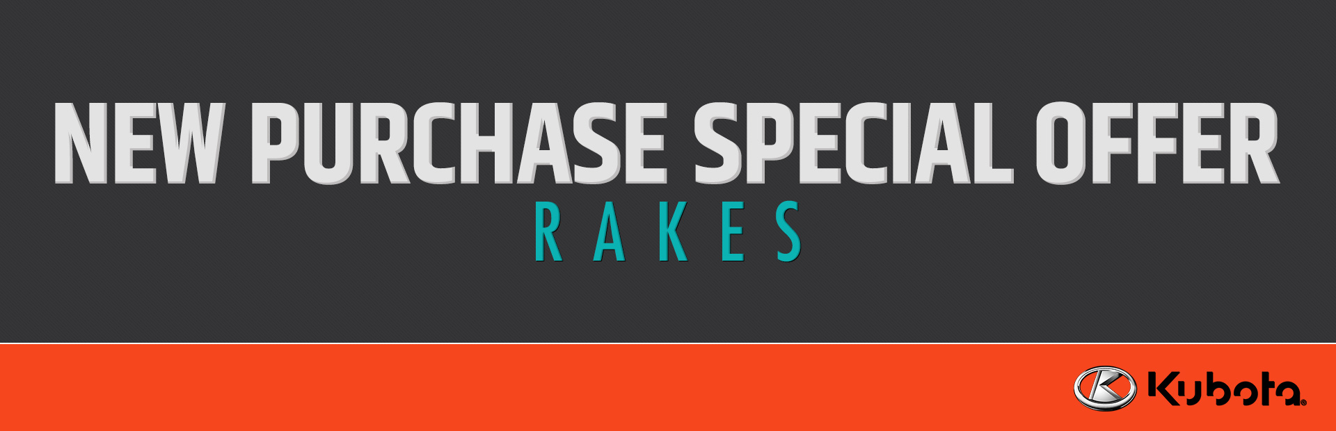 Kubota: New Purchase Special Offer - Rakes