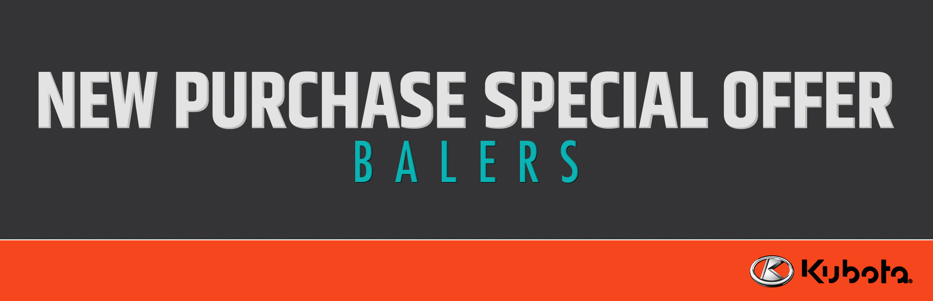 Kubota: New Purchase Special Offer - Balers