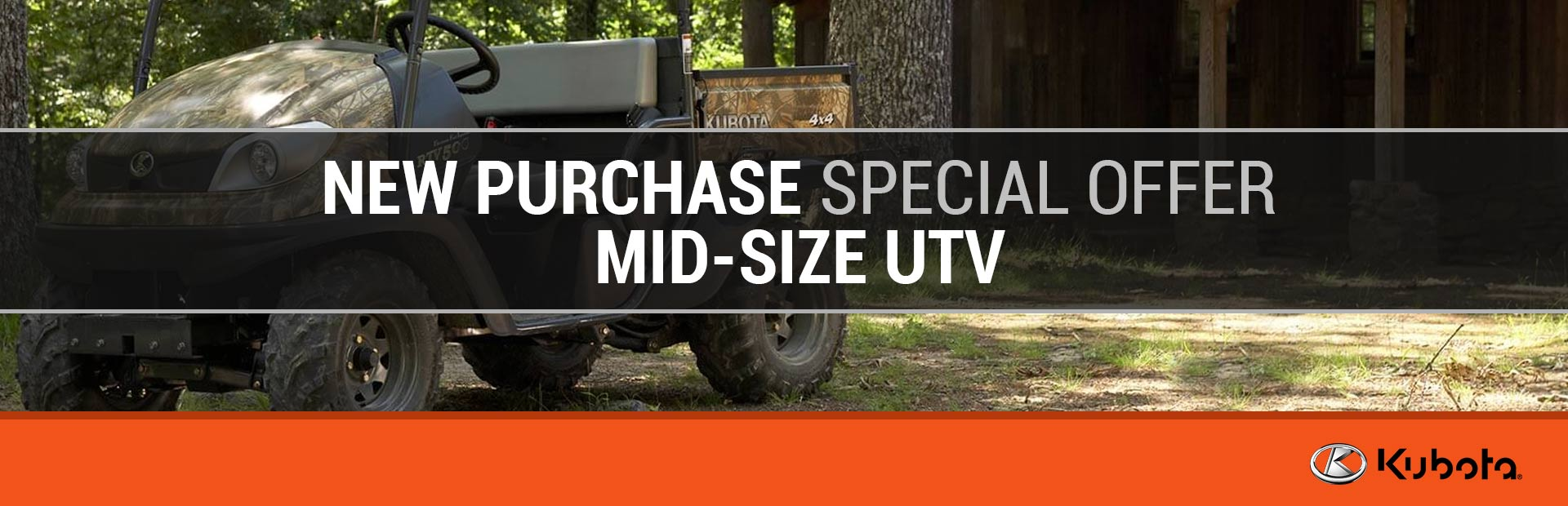 Kubota: New Purchase Special Offer - Mid-Size UTV