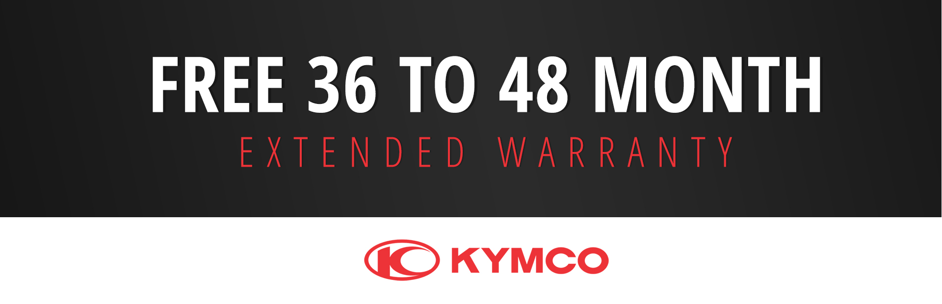 KYMCO: Free 36 to 48 month Extended Warranty