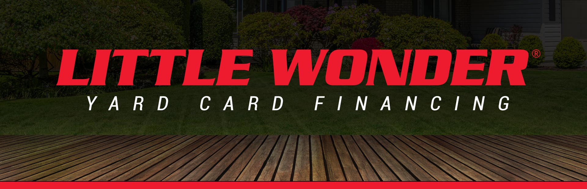 Little Wonder: Little Wonder – Yard Card Financing Programs