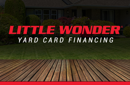 Little Wonder - Yard Card Financing Programs