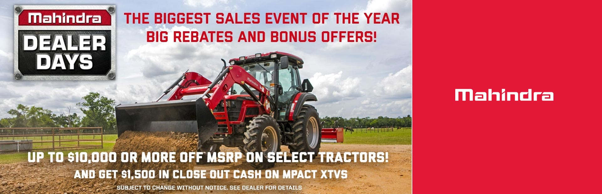 Mahindra: 2018 Dealer Days Sales Event