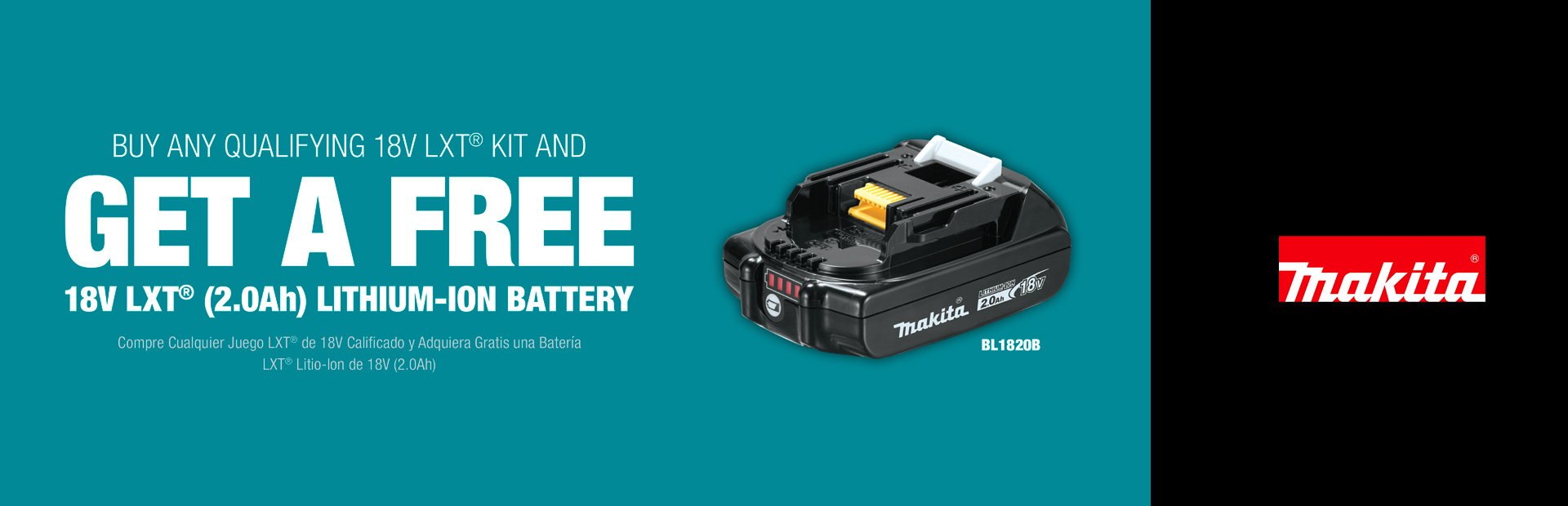 Makita: BUY A QUALIFYING 18V LXT® KIT