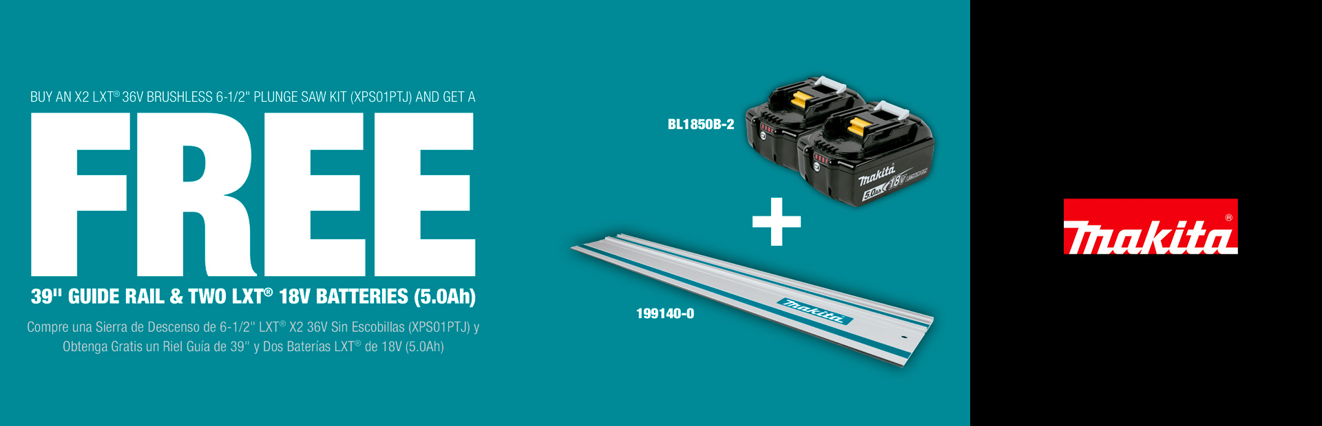 "Makita: BUY AN X2 LXT® 36V BRUSHLESS 6-1/2"" PLUNGE SAW KIT"