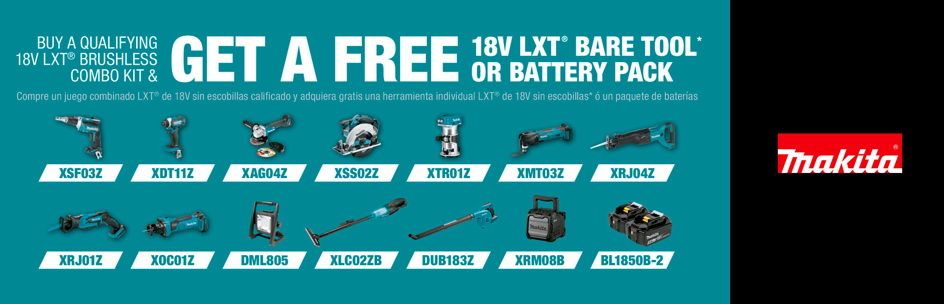 Makita: GET A FREE 18V LXT® BARE TOOL OR BATTERY PACK