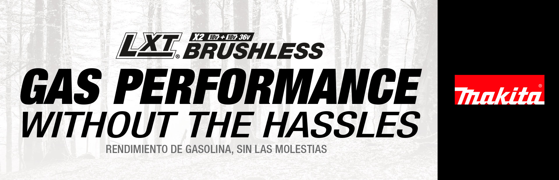 Makita: LXT Brushless Gas Performance Without The Hassles