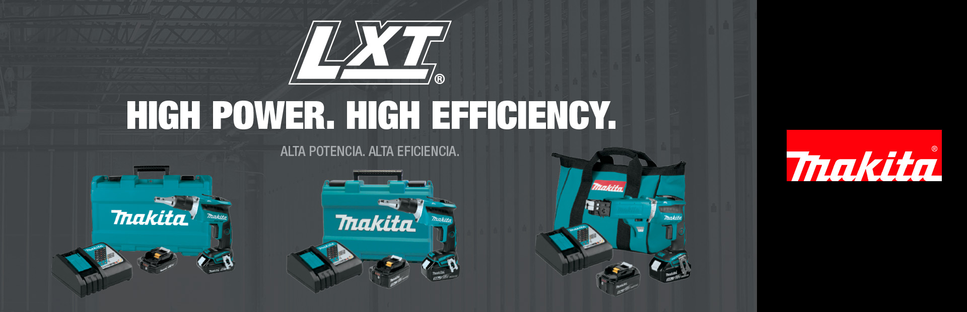 Makita: LXT High Power High Efficiency