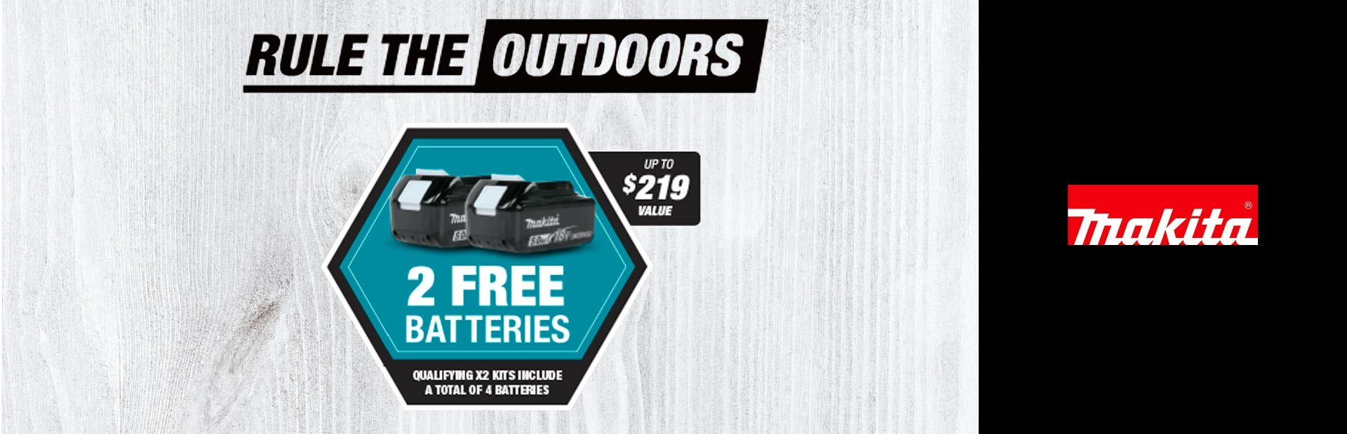 Makita: RULE THE OUTDOORS