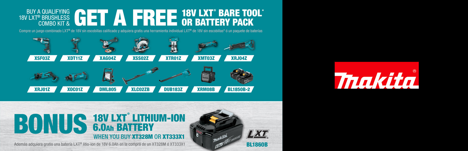 Makita: BUY A QUALIFYING 18V LXT® BRUSHLESS COMBO KI