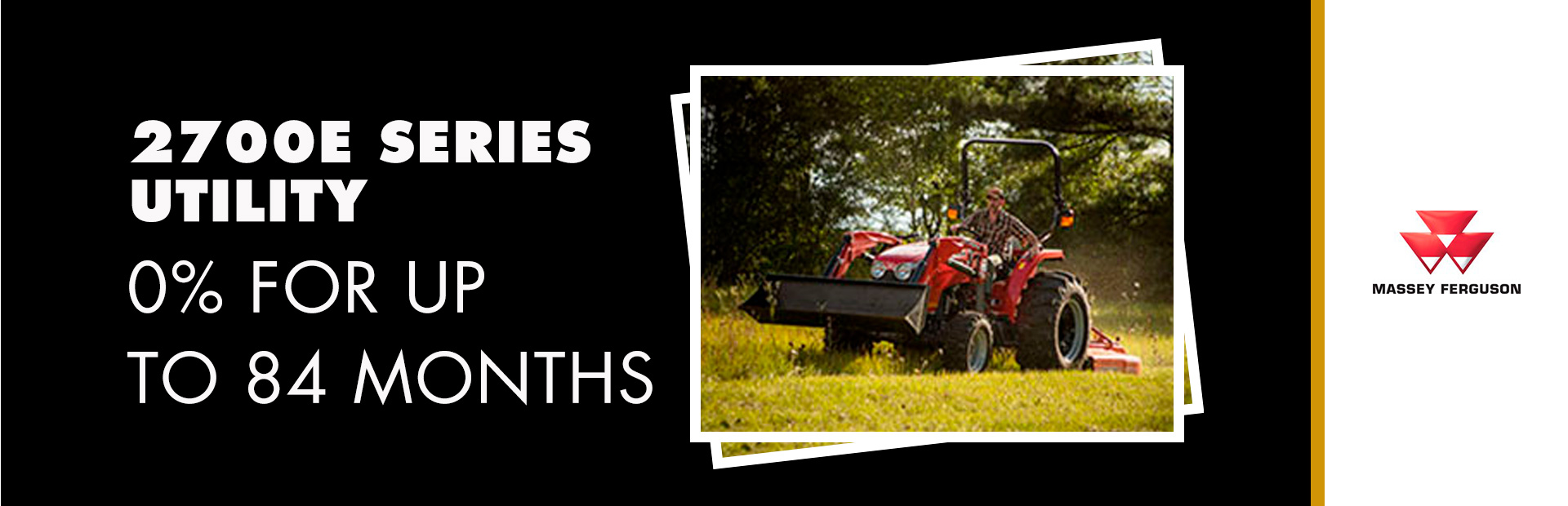 Massey Ferguson: 2700E Series Utility - 0% for up to 84 Months