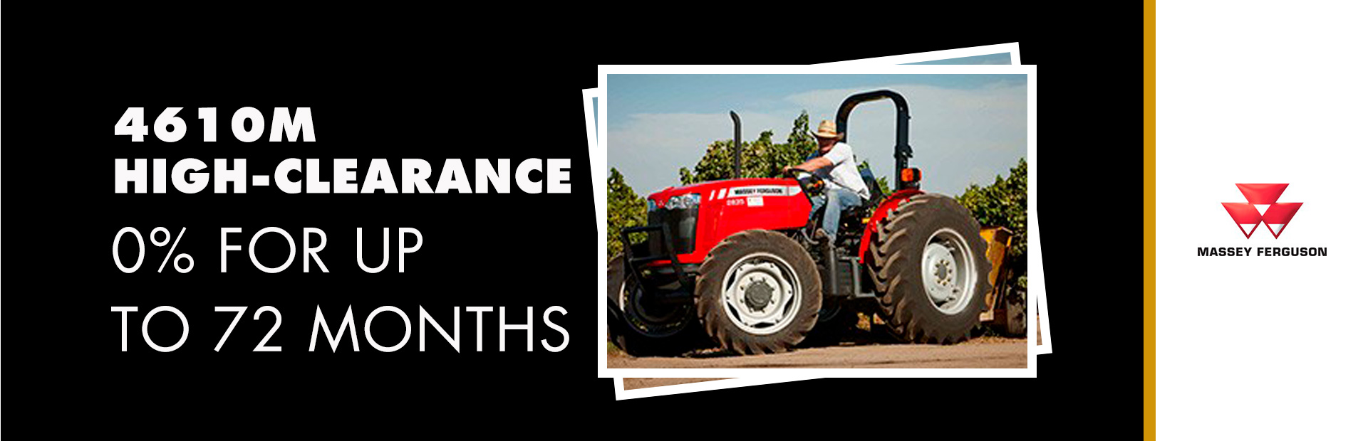 Massey Ferguson: 4610M High-Clearance - 0% for up to 72 Months