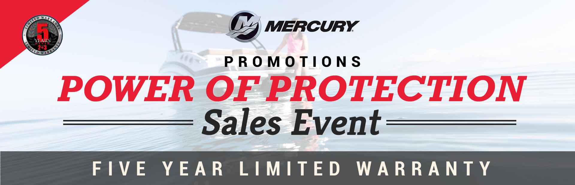 Mercury - Power of Protection Sales Event Bryce Marine Rochester, NY