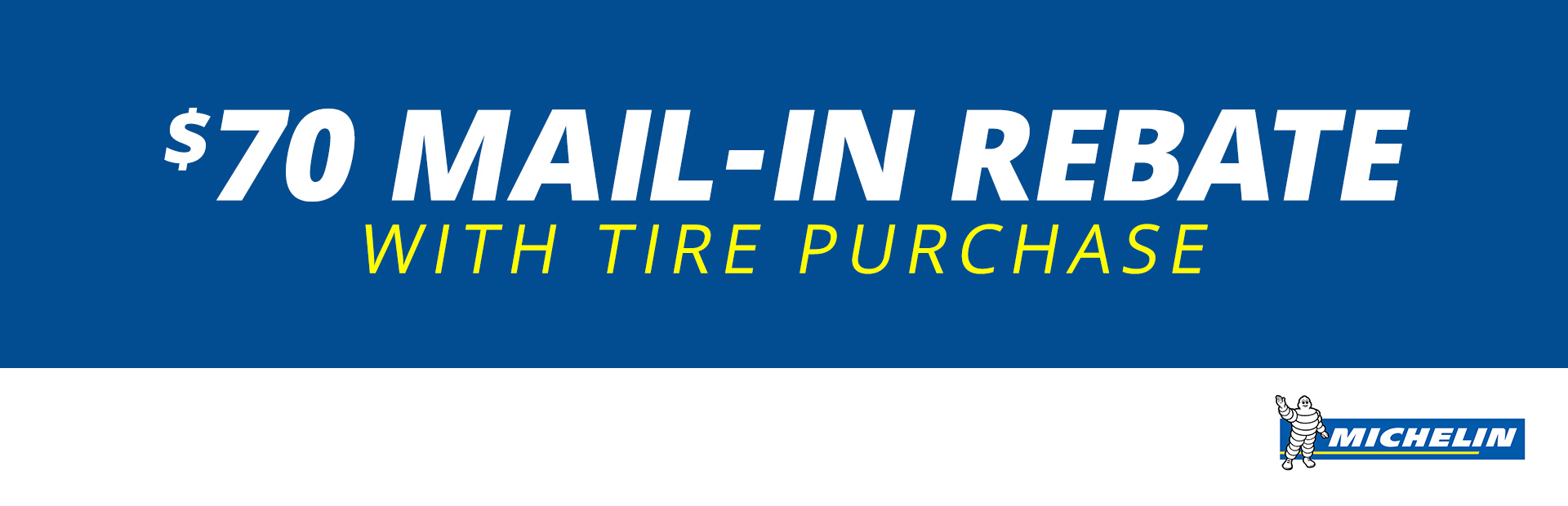 $70 Mail-In Rebate with Tire Purchase
