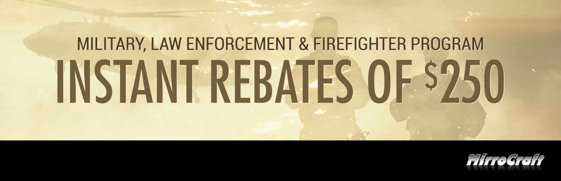 MirroCraft: MILITARY, LAW ENFORCEMENT & FIREFIGHTER PROGRAM