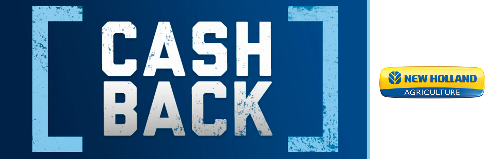 New Holland Agriculture: Cash Back