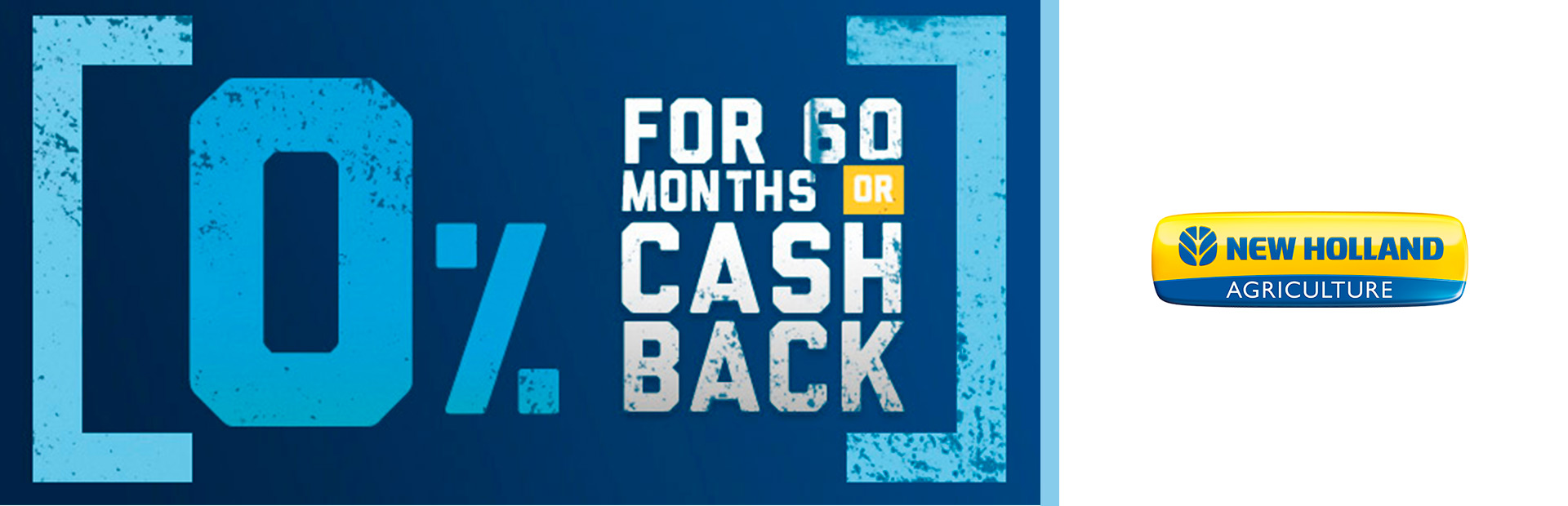 New Holland Agriculture:  0% for 60 OR Cash Back