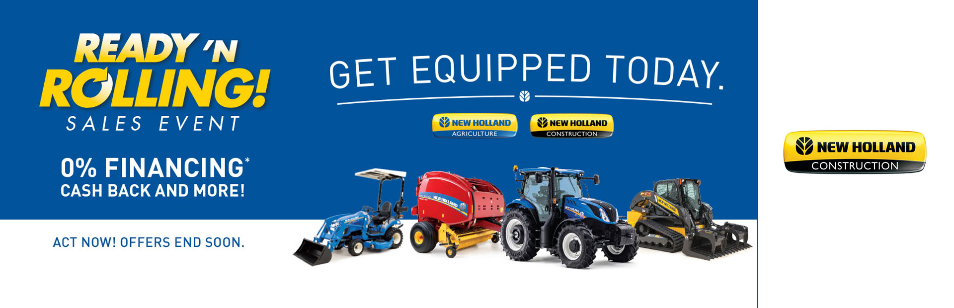 New Holland Construction: Ready N Rolling Sales Event