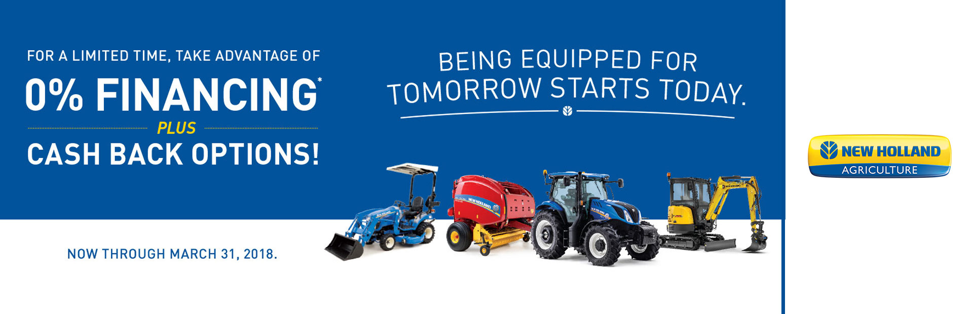 New Holland Agriculture: 0% Financing Plus Cash Back Options!