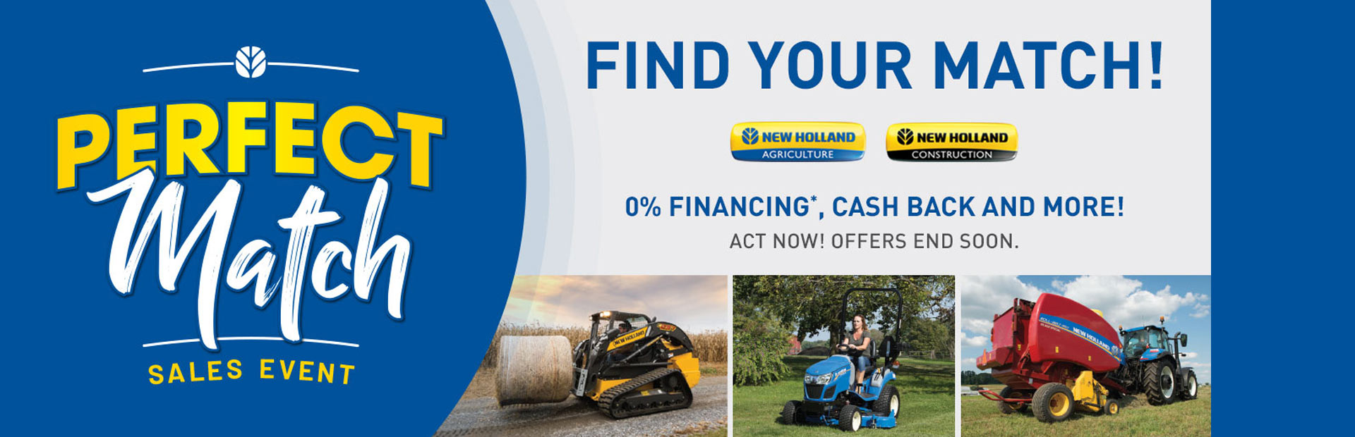 New Holland Agriculture: Perfect Match Sales Event