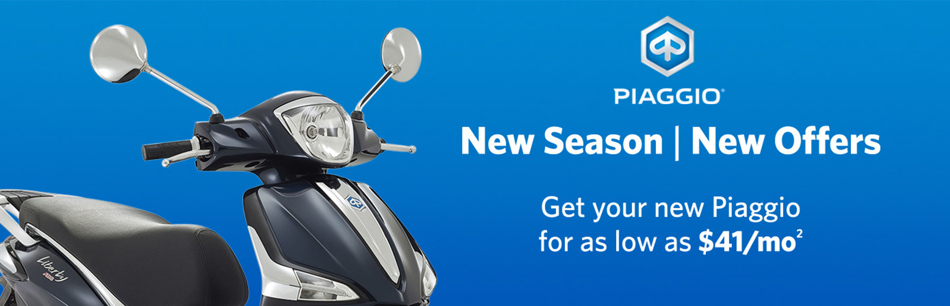 Piaggio: New Season | New Offers