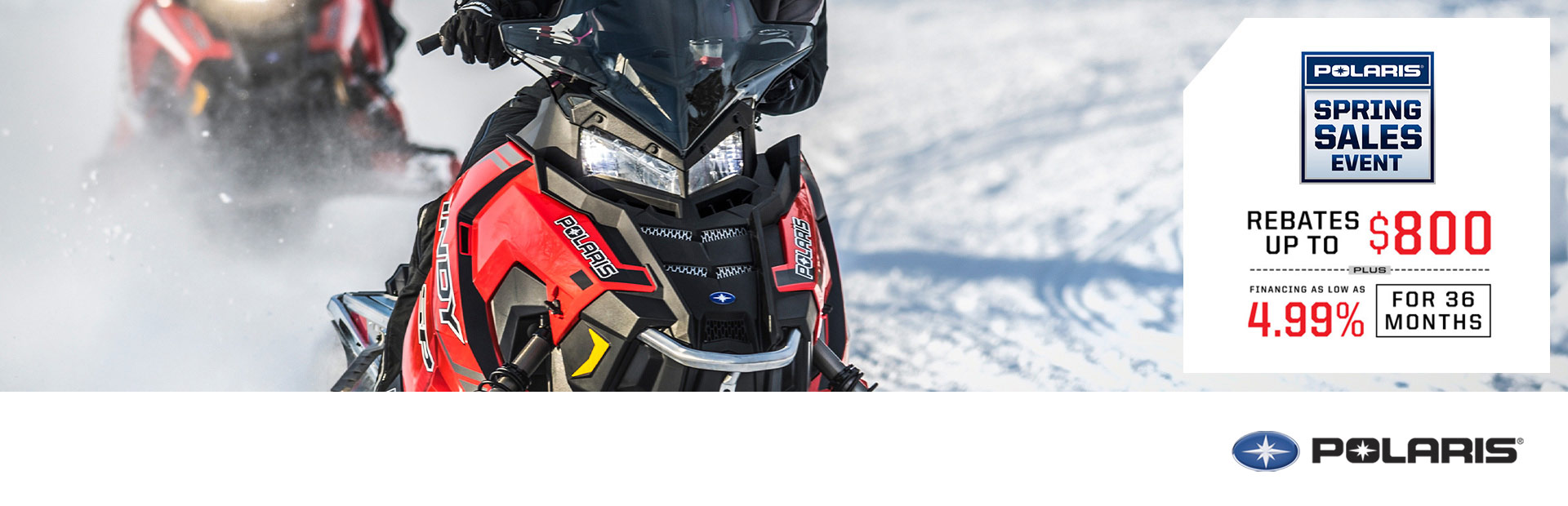 Polaris Industries: Spring Sales Event - Snow