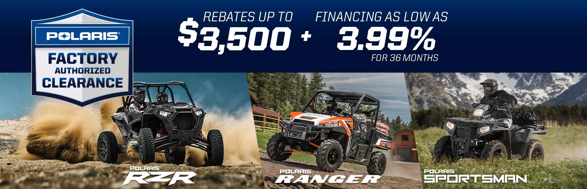 Polaris Industries: Factory Authorized Clearance