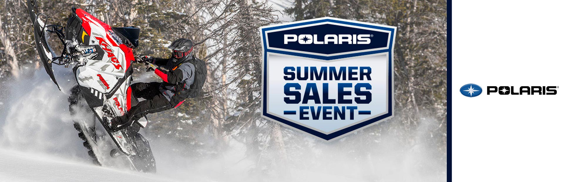 Polaris Industries: Summer Sales Event - Snow