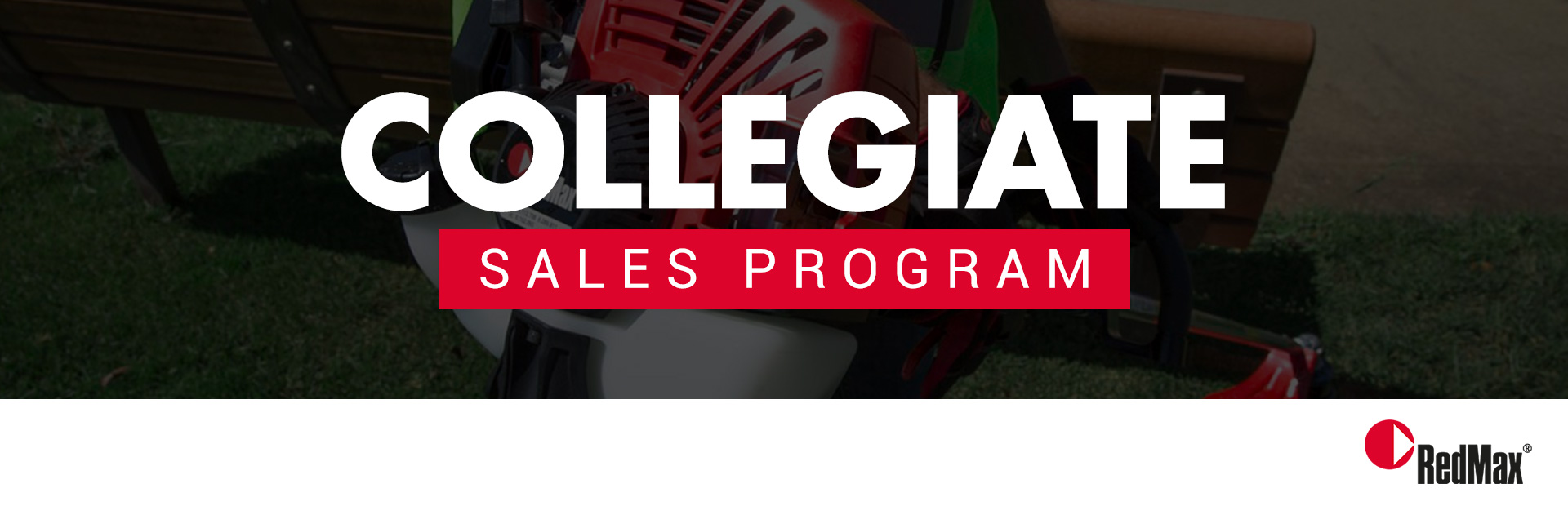 RedMax: Collegiate Sales Program