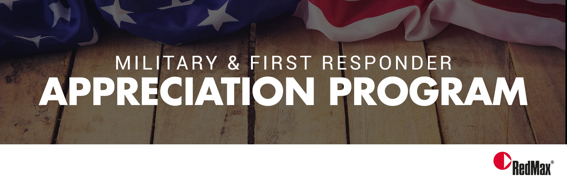 RedMax: Military and First Responder Appreciation Program